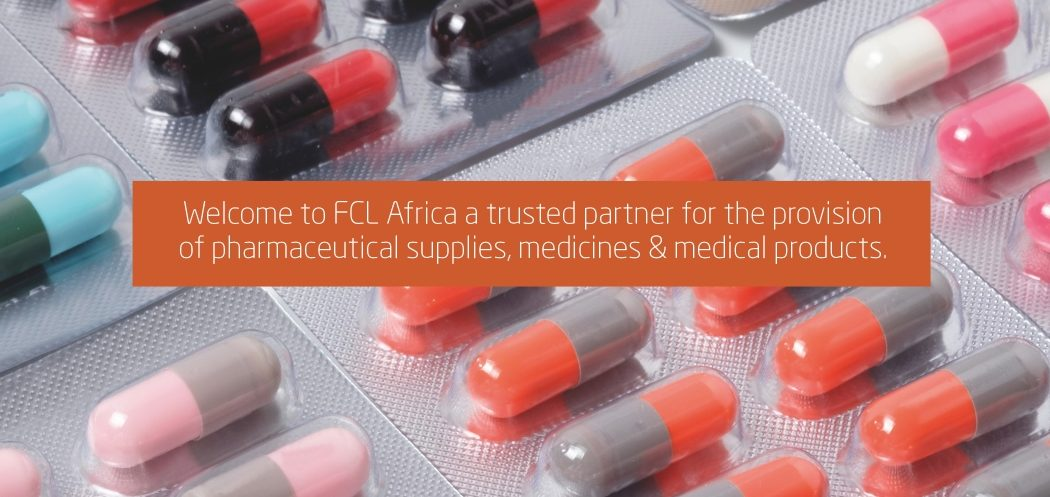 Welcome to FCL Africa a trusted partner for the provision of pharmaceutical supplies, medicines & medical products